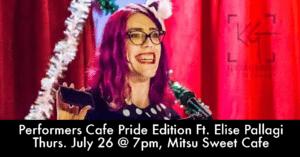 Performers Cafe Pride Edition @ Mitsu Sweet Cafe | Moose Jaw | Saskatchewan | Canada