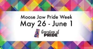 Moose Jaw Pride Week 2019 @ Moose Jaw