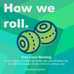 Free Pride Lawn Bowling @ Moose Jaw Lawn Bowling Club